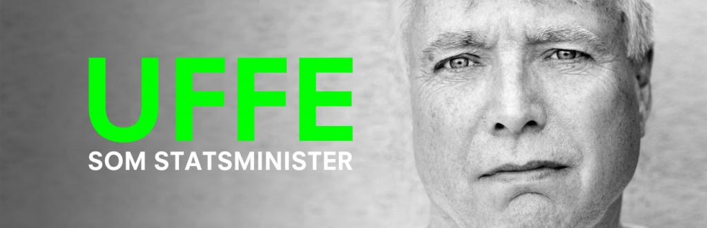 Billede af Alternativets politiske leder Uffe Elbæk med teksten Uffe som statsminister