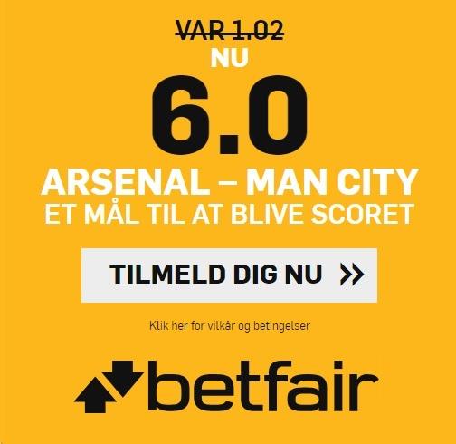 Bookmakertilbud fra betfair, hvor nye spillere kan få odds 6 på, at der bliver scoret mindst et mål i Premier League-kampen mellem Arsenal og Man City.