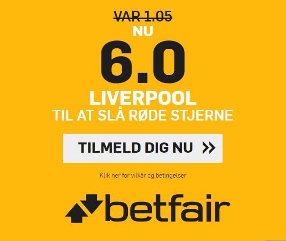 betfair giver alle nye kunder odds 6 på en Liverpool-sejr over Røde Stjerne