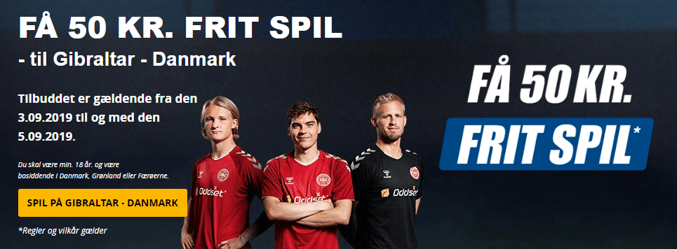 Få 50 kr. frit spil til Gibraltar - Danmark hos Oddset