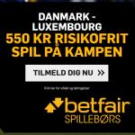 Spil 550 kroner helt risikofrit på Danmark vs Luxembourg hos Betfair!