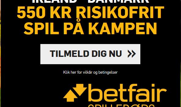 Spil 550 kroner helt risikofrit på Irland vs Danmark hos Betfair!