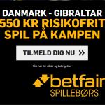 Spil 550 kroner helt risikofrit på Danmark vs Gibraltar hos Betfair!